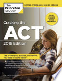 Cracking the ACT with 6 Practice Tests  2016 Edition