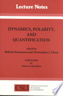 Dynamics  Polarity and Quantification