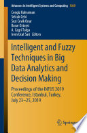 Intelligent And Fuzzy Techniques In Big Data Analytics And Decision Making