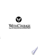 With Courage  The U S  Army Air Forces in World War II Book PDF