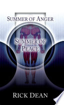 Summer of Anger  Summer of Peace