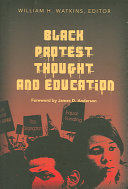 Black Protest Thought and Education