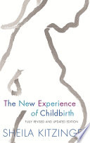 The New Experience of Childbirth