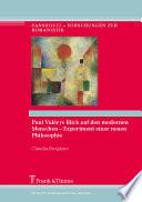 Paul Valérys Blick auf den modernen Menschen - Experiment einer neuen Philosophie