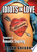 Idiots in Love