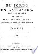 El Soldo en la Posada. Drama en dos actos en verso. Traducido del Frances ... Por D. F. E. C. [ie. F. E. Castrillon.]