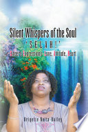 Silent Whispers Of The Soul : expressions, ready to utter in worship. in...
