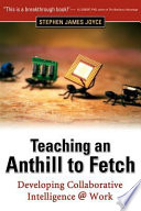 Teaching An Anthill To Fetch