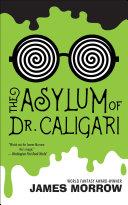The Asylum of Dr  Caligari