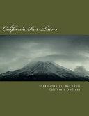 2014 California Bar Exam California Outlines