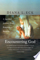 Encountering God : which seeks to map the...