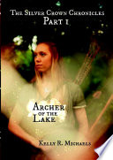 Archer of the Lake Old The Youngest Known Elf In Her