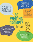 50 Writing Prompts For Kids