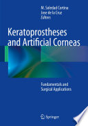 Keratoprostheses And Artificial Corneas