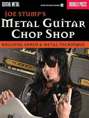 Joe Stumps  Metal Guitar Chop Shop