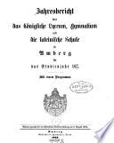 Jahresbericht über das Königl. Lyzeum, Gymnasium und die lateinische Schule zu Amberg für das Studienjahr ... - Amberg, Train 1863-