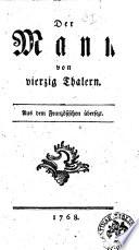 Der Mann von vierzig Thalern. Aus dem Franzosischen ubersetz