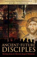 Ancient-Future Disciples