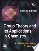 GROUP THEORY AND ITS APPLICATIONS IN CHEMISTRY, SECOND EDITION