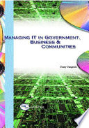 Managing IT in Government, Business & Communities