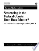 Sentencing in the Federal Courts