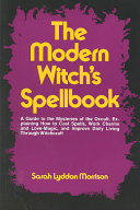 The Modern Witch s Spell Book