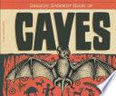 Biggest Baddest Book Of Caves