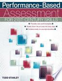 Performance Based Assessment for 21st Century Skills