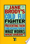 Jane Brody s Cold and Flu Fighter