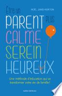 Etre un parent plus calme  serein  heureux