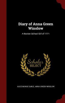 Diary of Anna Green Winslow