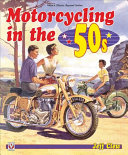Motorcycling in the  50s