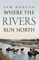 download ebook where the rivers run north pdf epub