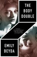 The Body Double: A Novel