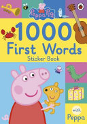 Peppa Pig  1000 First Words Sticker Book