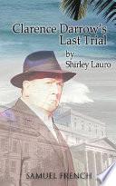 Clarence Darrow s Last Trial Book PDF