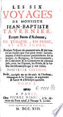 Les six voyages de Jean-Baptiste Tavernier