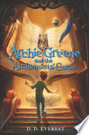 Archie Greene and the Alchemists  Curse