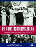 The Home Front Encyclopedia The Two World Wars Provides Biographical Profiles Articles