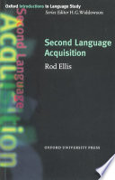 Second Language Acquisition : wide web, understanding the way in which people...