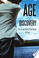 Age of Discovery From Age 13 To 16 He Uses