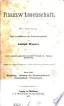Grundsätze der Finanzwissenschaft. Von A. Wagner. [Entitled] Finanzwissenschaft