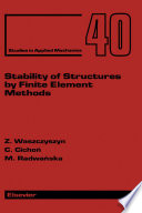 Stability of Structures by Finite Element Methods