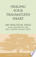 Healing Your Traumatized Heart