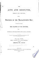 The Acts and Resolves  Public and Private  of the Province of the Massachusetts Bay