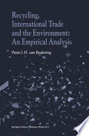 Recycling  International Trade and the Environment