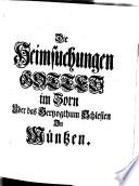 Die Heimsuchungen Gottes in Zorn und Gnade Uber das Herzogthum Schlesien in M  ntzen