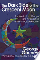 The Dark Side Of The Crescent Moon : and political analysis of the growth...