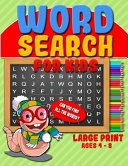 Word Search for Kids Puzzles Which Can Be Enjoyed Anywhere