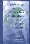 Experiencing And Counseling Multicultural And Diverse Populations